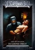 Die Scareman-Saga 1: Ein Scareman erwacht