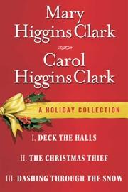 Mary Higgins Clark & Carol Higgins Clark - A Holiday Collection PDF Download