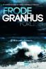 Frode Granhus - Forliset artwork