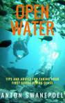 Open Water: Tips and Advice For Taking Your First Scuba Diving Class