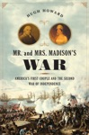 Mr And Mrs Madisons War