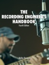 The Recording Engineers Handbook 4th Edition