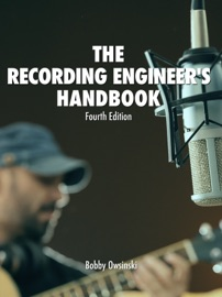 THE RECORDING ENGINEERS HANDBOOK 4TH EDITION