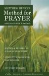 Matthew Henrys Method For Prayer NIV 1st Person Version