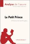 Le Petit Prince DAntoine De Saint-Exupry Analyse De Loeuvre