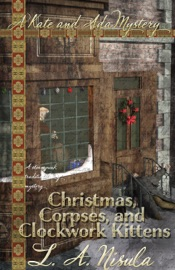 Christmas Corpses And Clockwork Kittens
