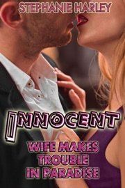 Innocent Wife Makes Trouble In Paradise Vol 2