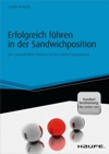 Erfolgreich Fhren In Der Sandwichposition - Inkl Standortbestimmung Wo Stehen Sie