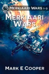Merkiaari Wars Series Books 1-3