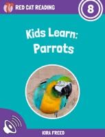 Kids Learn: Parrots