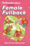 The Berenstain Bears And The Female Fullback