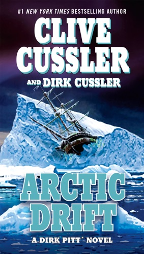 Clive Cussler & Dirk Cussler - Arctic Drift