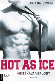 Hot as Ice - Heißkalt verlobt PDF Download