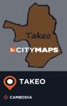City Maps Takeo Cambodia