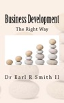 Business Development The Right Way