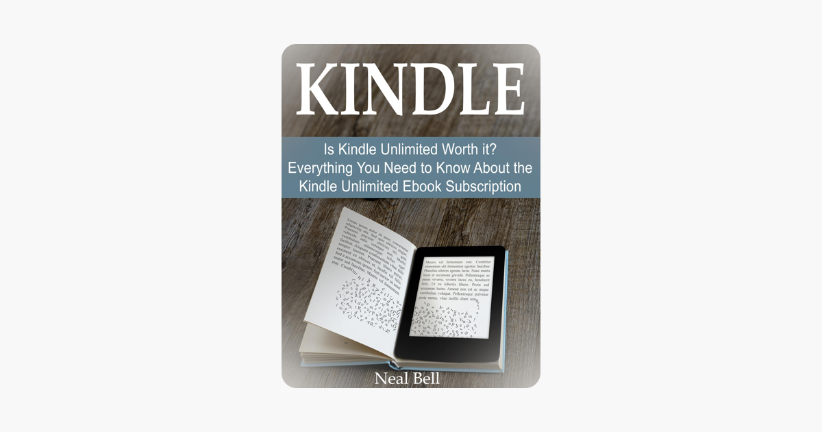 Kindle: Is Kindle Unlimited Worth It? Everything You Need to Know About  the Kindle Unlimited Ebook Subscription