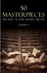 50 Masterpieces You Have To Read Before You Die Vol 1