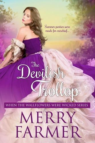 Merry Farmer - The Devilish Trollop