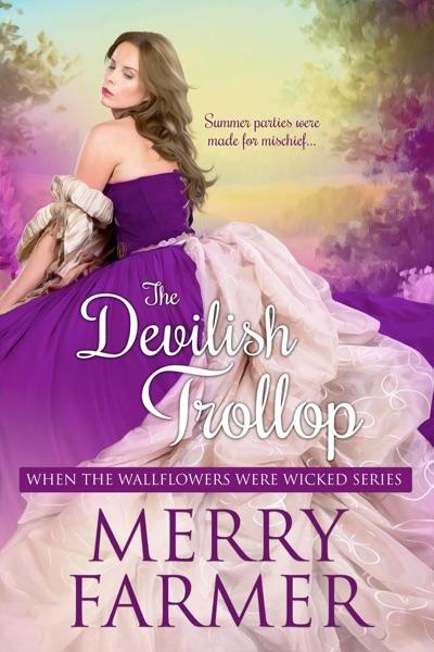 The Devilish Trollop - Merry Farmer book cover