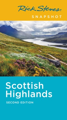 Rick Steves Snapshot Scottish Highlands