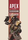 Apex Legends - Official Gamer's Guide - Complete Version