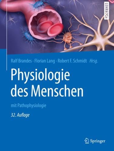 Ralf Brandes, Florian Lang & Robert F. Schmidt - Physiologie des Menschen