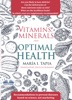 Vitamins, Minerals And Optimal Health