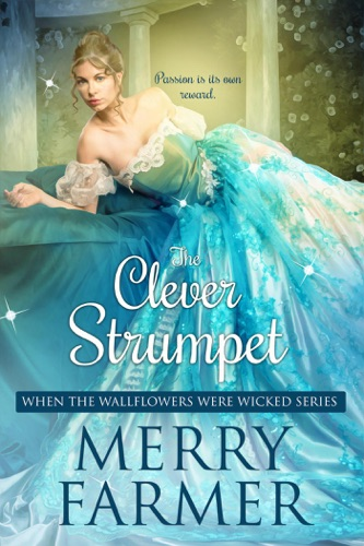 Merry Farmer - The Clever Strumpet