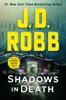 J. D. Robb - Shadows in Death artwork