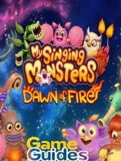 My Singing Monsters Dawn of Fire Breeding Guide How to Breed All Monsters