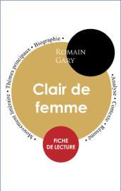 Étude intégrale : Clair de femme (fiche de lecture, analyse et résumé)