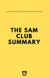 THE 5 AM CLUB SUMMARY