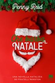 Che barba il Natale - Penny Reid by  Penny Reid PDF Download