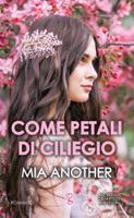 Download and Read Online Come petali di ciliegio