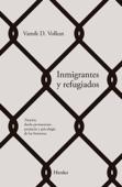 Inmigrantes y refugiados