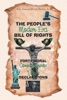 The People's Modern Era, Bill Of Rights, Forty Moral Commandments & Vows Declarations
