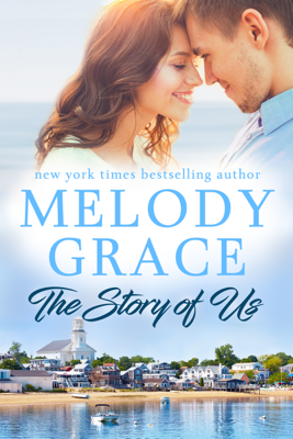 Melody Grace - The Story of Us book
