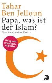 Papa, was ist der Islam?