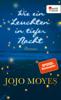 Jojo Moyes - Wie ein Leuchten in tiefer Nacht Grafik