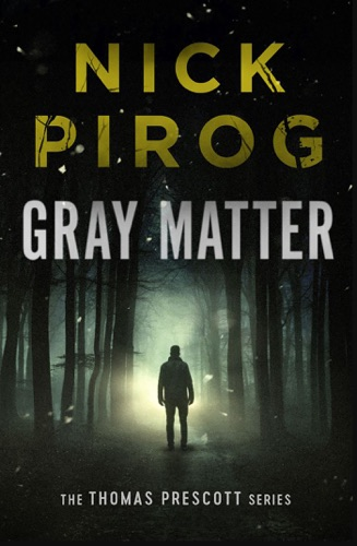 Gray Matter (Thomas Prescott 2) E-Book Download