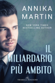 Download and Read Online Il miliardario più amibito