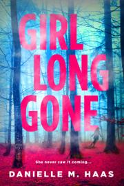 Girl Long Gone