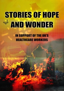 Stories of Hope and Wonder, in Support of UK Healthcare Workers