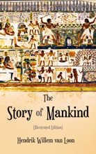 The Story Of Mankind (Illustrated Edition)