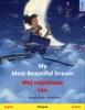 My Most Beautiful Dream – Мој најлепши сан (English – Serbian)