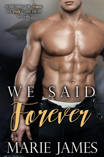 We Said Forever - Marie James - Marie James