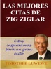 Las Mejores Citas De Zig Ziglar