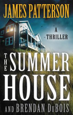 James Patterson & Brendan DuBois - The Summer House book
