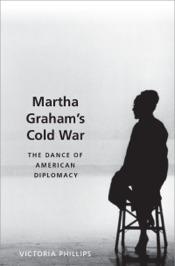 Martha Graham's Cold War