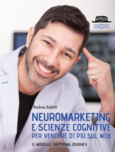 Neuromarketing e scienze cognitive per vendere di più sul web Copertina del libro